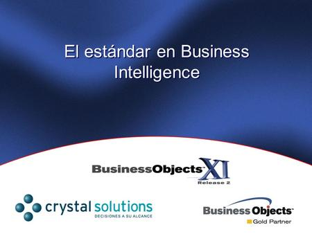 El estándar en Business Intelligence. Slide 2 Confidential and proprietary. Copyright © 2006 Business Objects S.A. All rights reserved. Nueva Arquitectura.