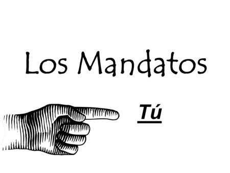 Los Mandatos Tú. Paso 1 - Afirmativos To form the command for tú Use the present tense form for usted ¡Come las verduras! ¡Habla más despacio!