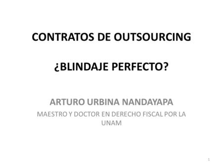 CONTRATOS DE OUTSOURCING ¿BLINDAJE PERFECTO?