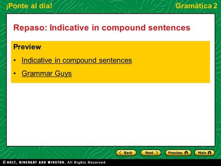 Repaso: Indicative in compound sentences