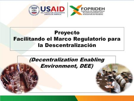 Proyecto Facilitando el Marco Regulatorio para la Descentralización