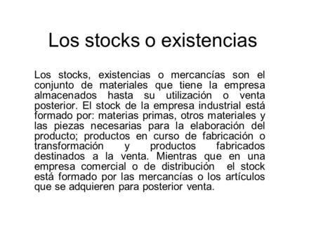 Los stocks o existencias