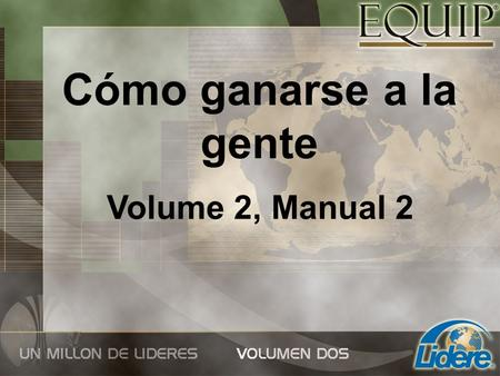 Cómo ganarse a la gente Volume 2, Manual 2.