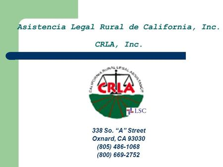 Asistencia Legal Rural de California, Inc. CRLA, Inc.