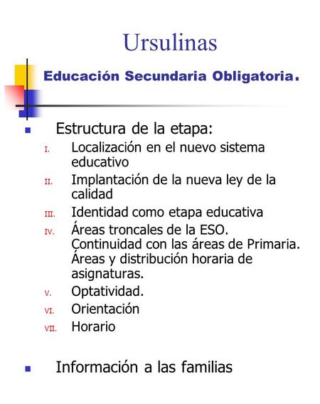 Ursulinas Educación Secundaria Obligatoria.