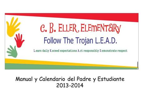 Manual y Calendario del Padre y Estudiante 2013-2014.