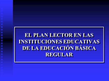 EL PLAN LECTOR Y LA EMERGENCIA EDUCATIVA
