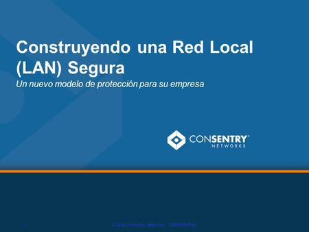 Construyendo una Red Local (LAN) Segura