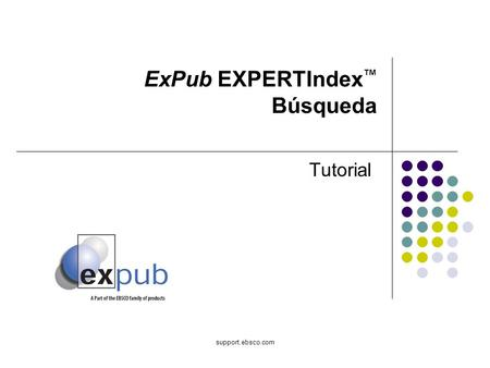 Support.ebsco.com ExPub EXPERTIndex Búsqueda Tutorial.