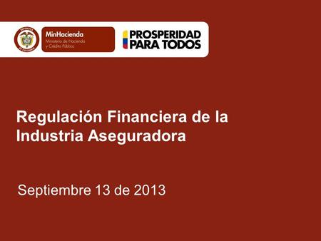Regulación Financiera de la Industria Aseguradora
