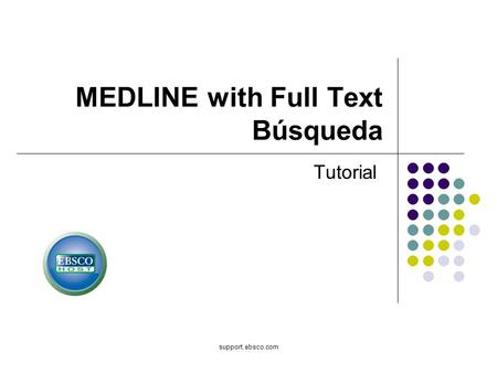 MEDLINE with Full Text Búsqueda