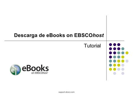 Support.ebsco.com Tutorial Descarga de eBooks on EBSCOhost.