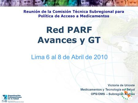 Red PARF Avances y GT Lima 6 al 8 de Abril de 2010