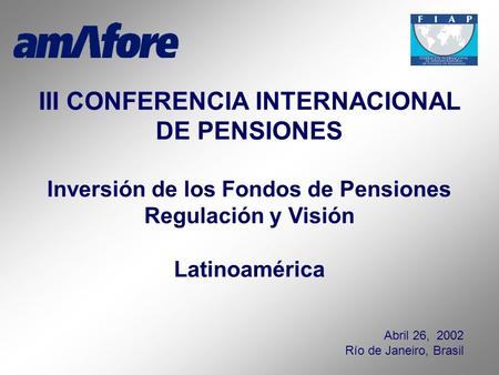 III CONFERENCIA INTERNACIONAL DE PENSIONES