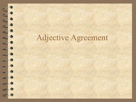 Adjective Agreement. Adjectives that end in -o usually have four forms rojo rojos roja rojas alto altos alta altas flaco flacos flaca flacas pequeño pequeños.