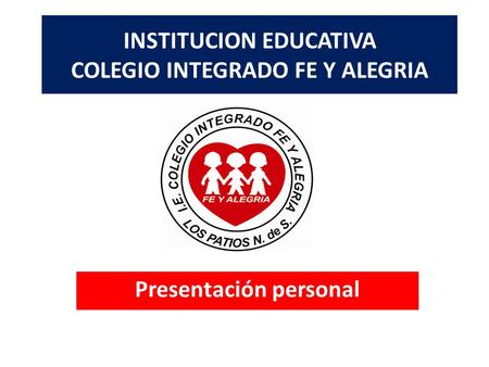 INSTITUCION EDUCATIVA COLEGIO INTEGRADO FE Y ALEGRIA