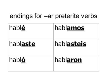 endings for –ar preterite verbs