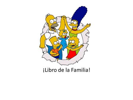 ¡Libro de la Familia!. 7 pages total 1 about you 3 pages about groups of family members 3 individual pages about family members.