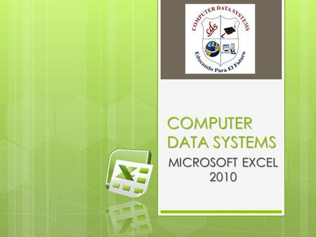 COMPUTER DATA SYSTEMS MICROSOFT EXCEL 2010.