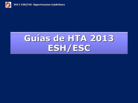 2013 ESH/ESC Hypertension Guidelines