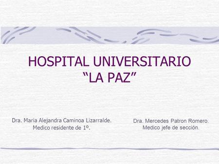Xxxv reunion de la asociacion territorial ppt descargar - Hospital universitario de la paz ...