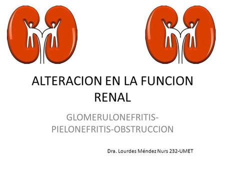 ALTERACION EN LA FUNCION RENAL