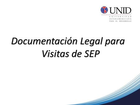 Documentación Legal para Visitas de SEP