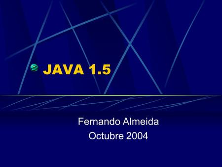 JAVA 1.5 Fernando Almeida Octubre 2004. Introducción Java Specification Request (JSR) 14Java Specification Request (JSR) 14 propone introducir tipos y.