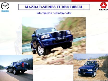 MAZDA B-SERIES TURBO DIESEL Información del Intercooler