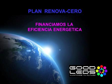 Powerpoint Templates Page 1 PLAN RENOVA-CERO FINANCIAMOS LA EFICIENCIA ENERGETICA.