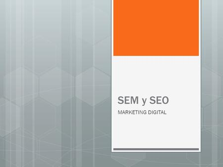 SEM y SEO MARKETING DIGITAL. BUSCADORES EN EL MUNDO.