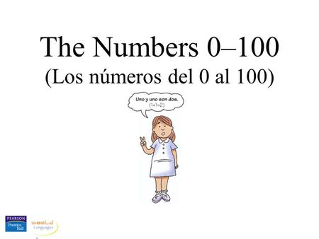The Numbers 0–100 (Los números del 0 al 100).