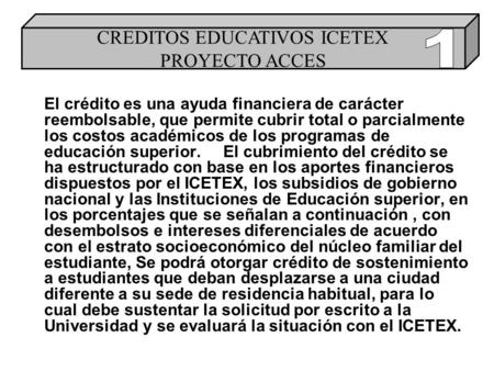 CREDITOS EDUCATIVOS ICETEX PROYECTO ACCES