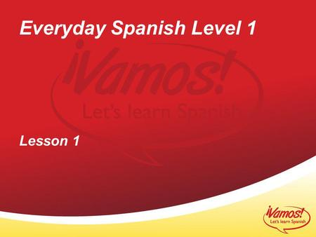 Everyday Spanish Level 1