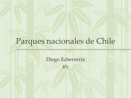Parques nacionales de Chile