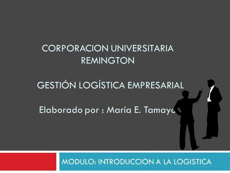 MODULO: INTRODUCCION A LA LOGISTICA