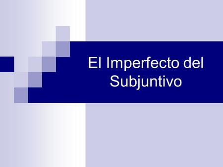 El Imperfecto del Subjuntivo. The imperfect subjunctive is used: in noun and adjective clauses in adverbial clauses in si-clauses to make polite requests.