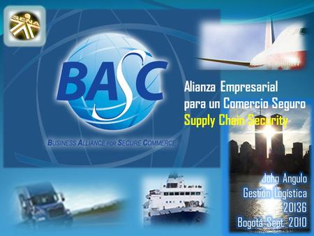 Alianza Empresarial para un Comercio Seguro Supply Chain Security.