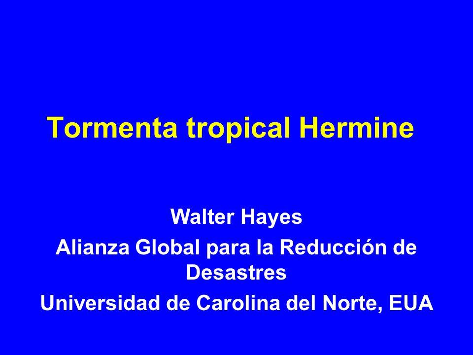 Tormenta tropical Hermine toca tierra en el norte de México Lluvias en México y Texas 4 – 7 Septiembre 2010