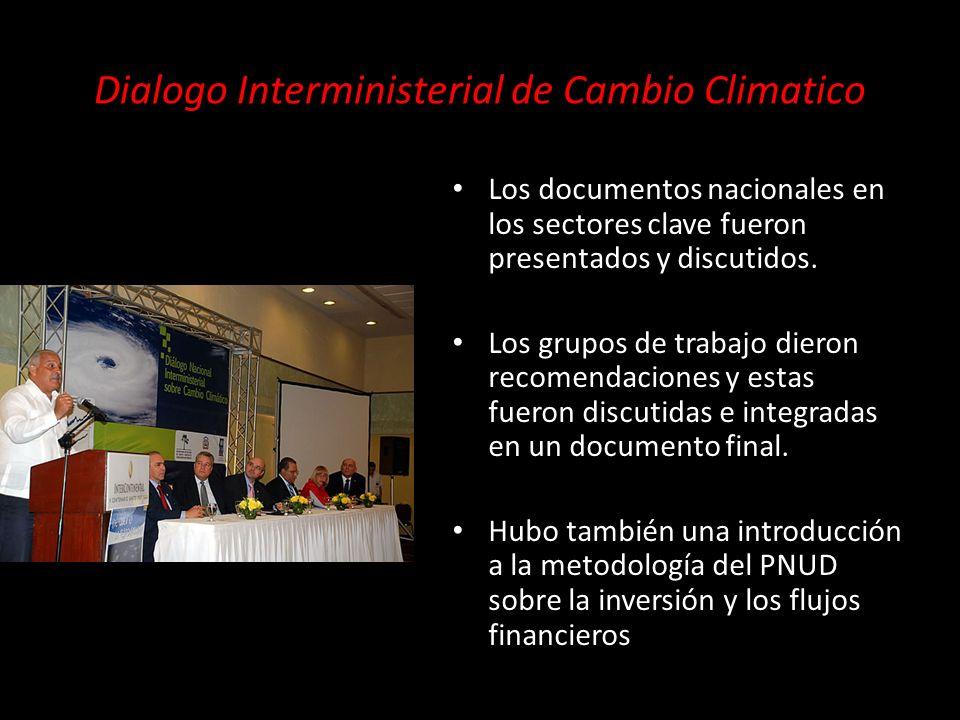 Post-Dialogo El diálogo promovió la integración de las diferentes instituciones en los tres sectores clave (SEEPyD, el Banco Central, ONE, INAPA, INDRHI, SECTUR, EGEHID, SEMARENA, la CNE, entre otros).
