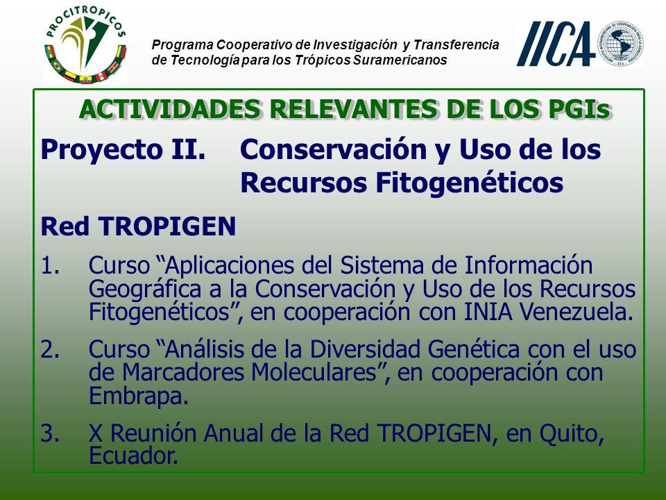 Programa Cooperativo de Investigación y Transferencia de Tecnología para los Trópicos Suramericanos CURSO SIG – Maracay, Venezuela