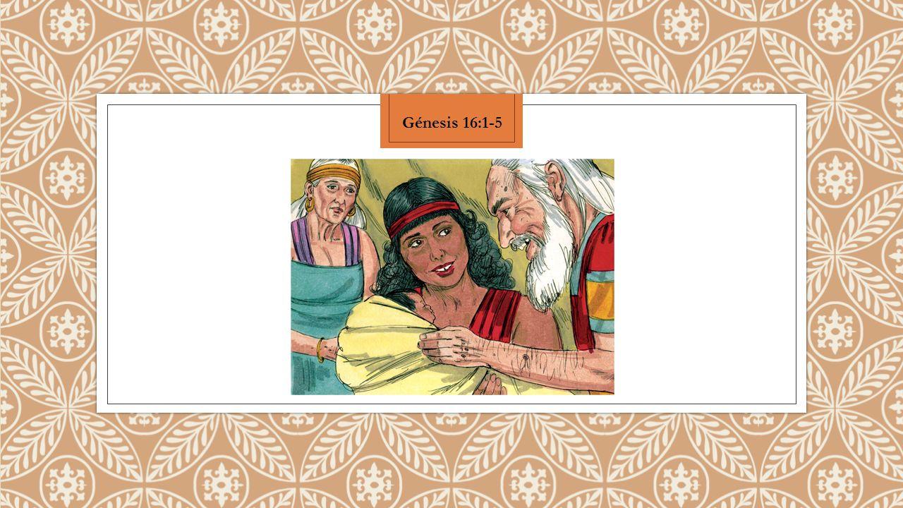 Sarai mujer de Abram no le daba hijos; y ella tenía una sierva egipcia, que se llamaba Agar.
