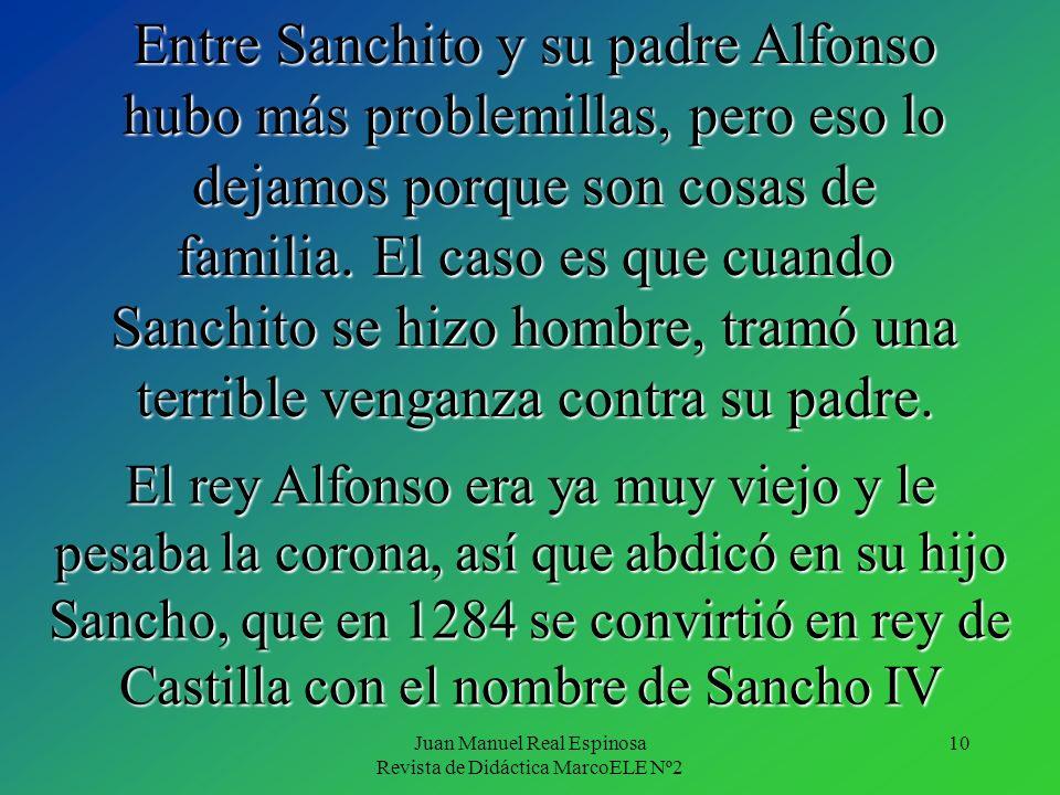 10 Entre Sanchito y su padre Alfonso hubo más problemillas, pero eso lo dejamos porque son cosas de familia.