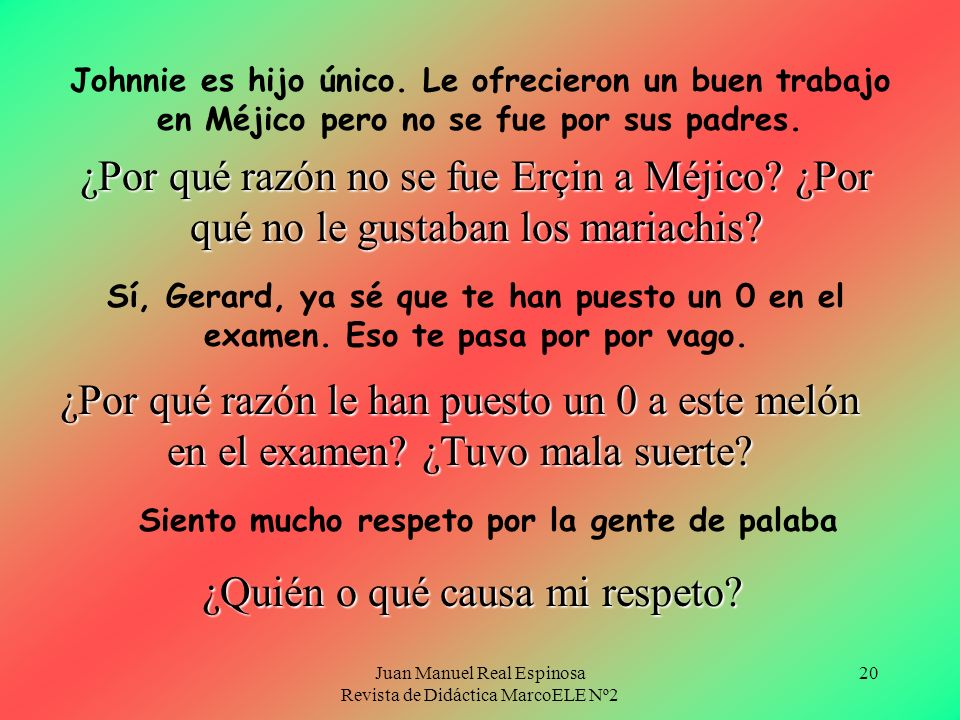 Juan Manuel Real Espinosa Revista de Didáctica MarcoELE Nº2 20 Johnnie es hijo único.