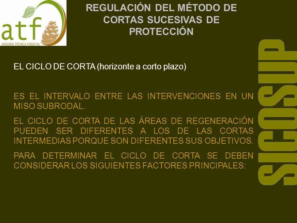REGULACIÓN DEL MÉTODO DE CORTAS SUCESIVAS DE PROTECCIÓN EL TEMPERAMENTO DE LAS ESPECIES LAS INTOLERANTES REQUIEREN DE INTERVENCIONES MAS CONTÍNUAS PARA ELIMINAR LA COMPETENCIA POR LA LUZ SOLAR.