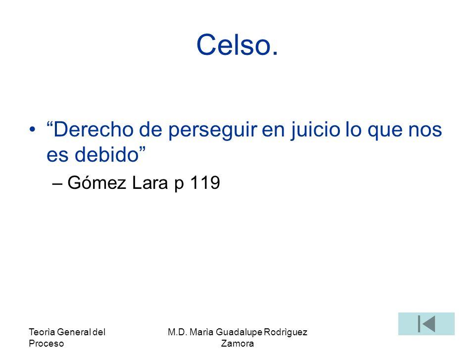 Teorìa General del Proceso M.D.Marìa Guadalupe Rodrìguez Zamora Glosadores.