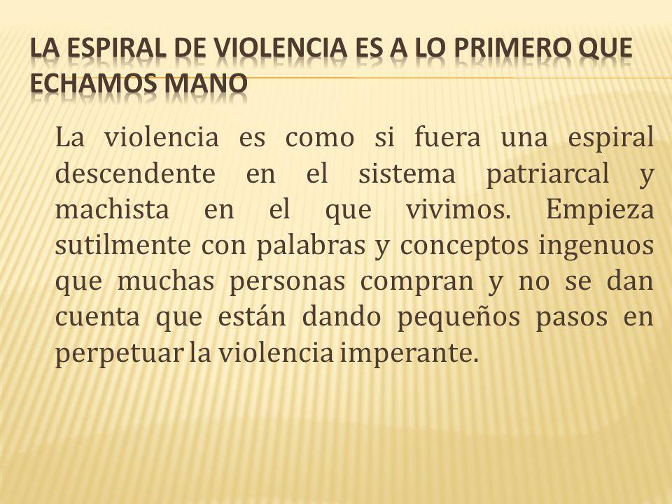 1.Contar historias. 2. La violencia no es asunto de dos, es asunto público.