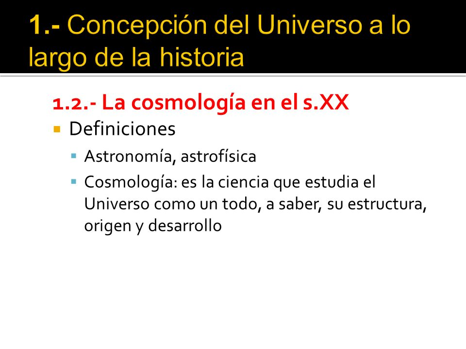Para describir el Universo, la Cosmología emplea modelos matemáticos, que son un conjunto de ecuaciones que permiten describirlo y predecir nuevos estados del mismo tras alterar alguna variable.