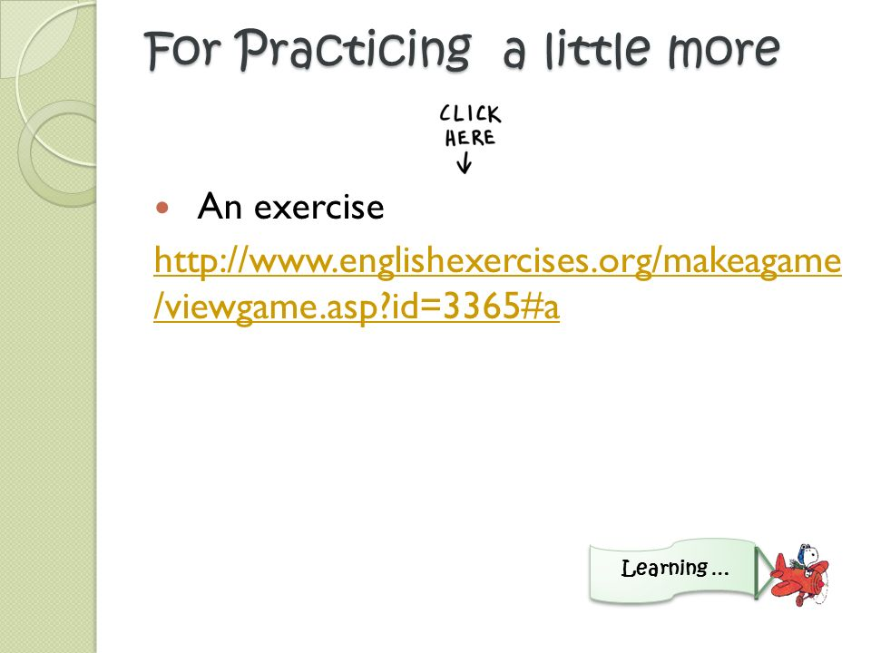 Don´t forget to practice today´s lesson!