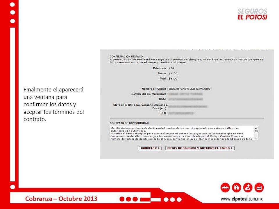 Una vez autorizado el cargo, de manera inmediata le llegará al correo electrónico capturado su comprobante de pago.